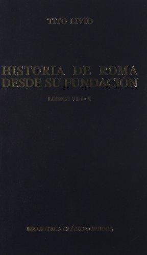 Descargar Libro Historia roma desde su fundacion viii-x. (B. CLÁSICA GREDOS) de Tito Livio