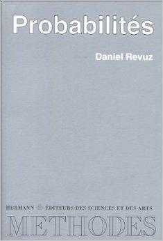 Probabilités. Deuxième cycle, agrégation de Daniel Revuz ( 21 octobre 1997 )