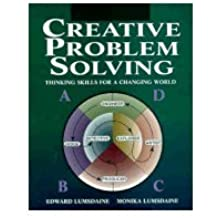 Creative Problem Solving: Thinking Skills for a Changing World