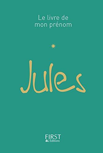 Le Livre de mon prénom - Jules par Jules LEBRUN