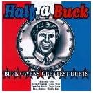 Half a Buck: Greatest Duets by Buck Owens (1996-05-21)