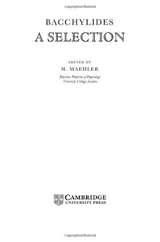 Bacchylides: A Selection (Cambridge Greek and Latin Classics)