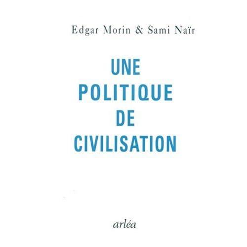 Une politique de civilisation