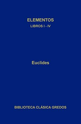 Elementos. Libros I-IV. (Biblioteca Clásica Gredos) (Spanish Edition)