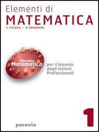 Elementi di matematica. Per il biennio degli Ist. professionali: 2