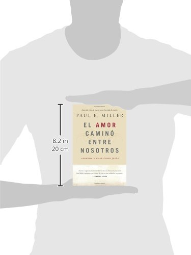 El Amor Camino Entre Nosotros: Learning to Love Like Jesus