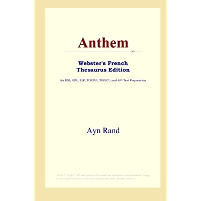 Anthem (Webster's French Thesaurus Edition)