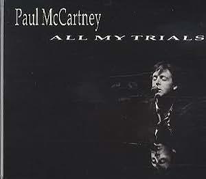 All My Trials [CD1]