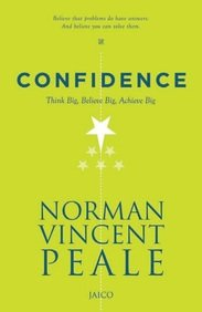 Confidence: Think Big, Believe Big, Achieve Big