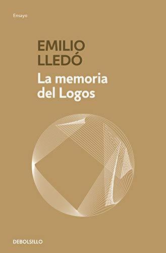 La memoria del Logos (ENSAYO-FILOSOFIA)