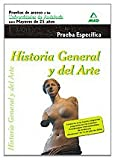 Historia General Y Del Arte. Pruebas De Acceso A La Universidad Para Mayores De 25 Años. Universidades De Andalucía. Fase Específica (Acceso Universidad Mayores)