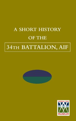 SHORT HISTORY OF THE 34th BATTALION, AIF Cover Image