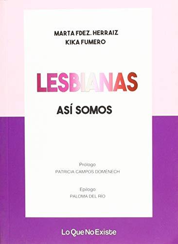 Lesbianas, así somos (TALENTO FEMENINO)