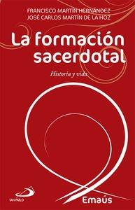 La formación sacerdotal : historia y vida por Francisco Martín Hernández