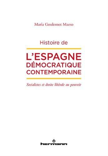 Histoire de l'Espagne démocratique contemporaine: Socialistes et Droite libérale au pouvoir