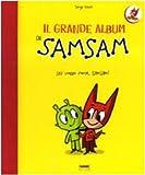 Scarica Libro Il grande album di Sam Sam (PDF,EPUB,MOBI) Online Italiano Gratis
