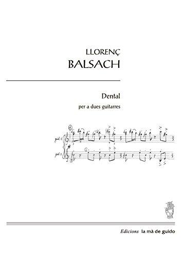 Dental: per a dues guitarres por Llorenç Balsach