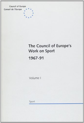The Council of Europe's Work on Sport 1967-91