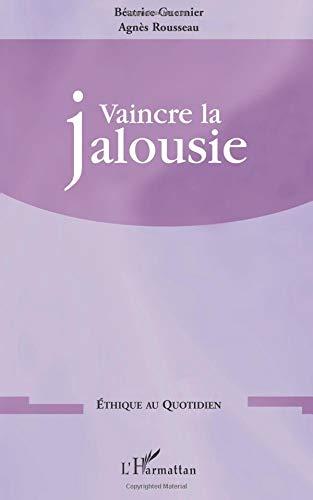 Vaincre la jalousie par Béatrice Guernier