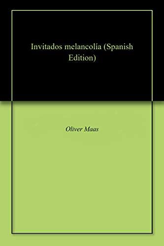Invitados melancolía por Oliver  Maas