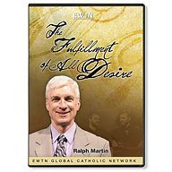 THE FULFILLMENT OF ALL DESIRES: W/ RAPLH MARTIN* EWTN NETWORK 4-DISC DVD