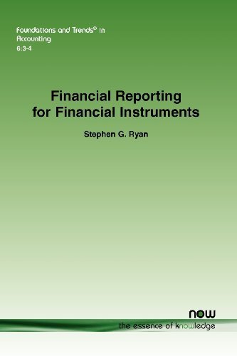 Financial Reporting for Financial Instruments (Foundations and Trends(r) in Accounting) by Stephen G. Ryan (2012-12-12)