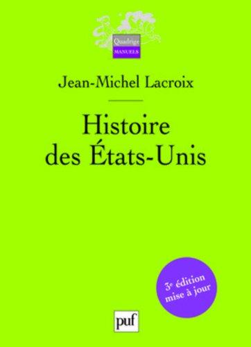 Histoire des États-Unis par Jean-Michel Lacroix