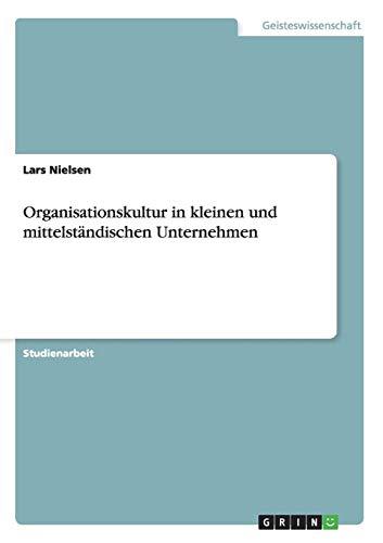 Organisationskultur in kleinen und mittelständischen Unternehmen