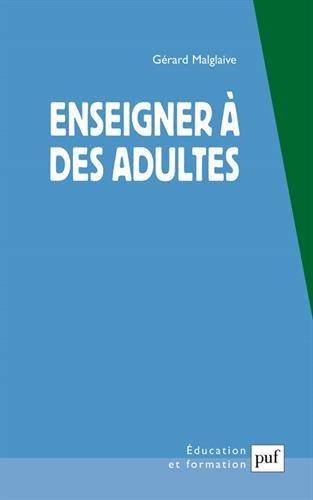Enseigner à des adultes : Travail et p�...
