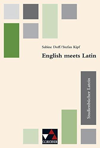 studienbucher-latein-praxis-des-altsprachlichen-unterrichts-studienbucher-latein-english-meets-latin
