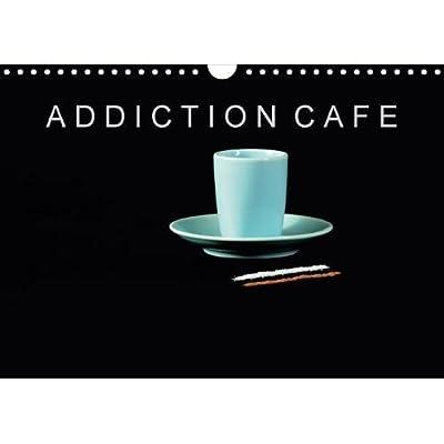 Addiction Cafe 2018: Pour Les Accros Ou Les Addictes Du Cafe