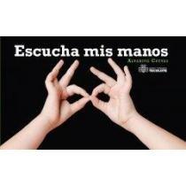 Escucha mis manos/Listen to my hands por Alvarito Cuevas