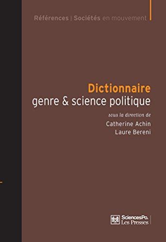 Dictionnaire genre & science politique: Concepts, objets, problmes