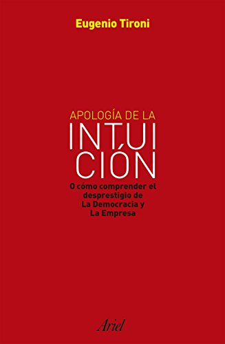 Apología de la intuición por Eugenio Tironi