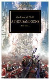 A Thousand Sons (Horus Heresy) by McNeill, Graham (2010) Mass Market Paperback