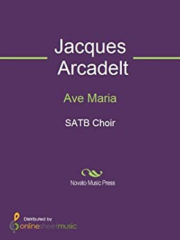 Ave Maria - Score (English Edition) eBook: Jacques