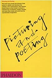 Picturing and Poeting: Written by Alan Fletcher, 2006 Edition, Publisher: Phaidon Press [Hardcover]