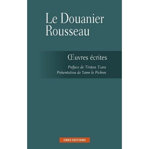 Les Ecrits du Douanier Rousseau