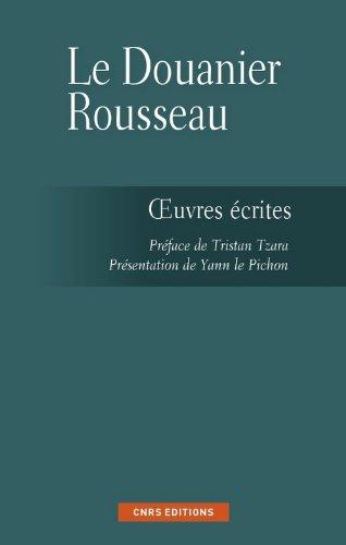 Les Ecrits Du Douanier Rousseau [Pdf/ePub] eBook