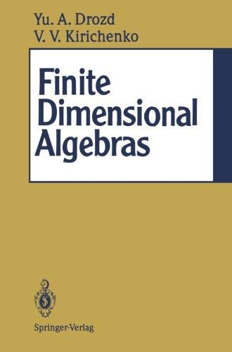 Finite Dimensional Algebras