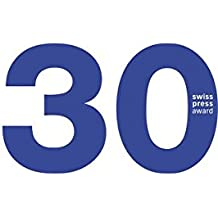 30 Jahre Swiss Press Award: Jubiläumsausgabe