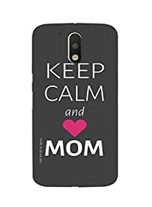 iSweven MotoG4p_1320 Printed high Quality Keep_Calm_and_love_mom Design Back case cover for Motorola Moto G4 Plus