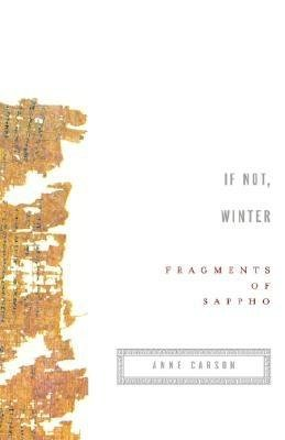 If Not Winter( Fragments of Sappho)[IF NOT WINTER][Paperback]