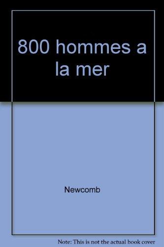 800 hommes a la mer par Newcomb