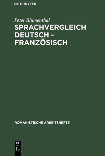 Sprachvergleich Deutsch - Französisch (Romanistische Arbeitshefte, Band 29)