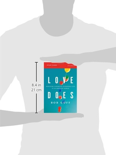 Love Does Study Guide: Discover a Secretly Incredible Life in an Ordinary World
