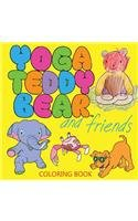Yoga Teddy Bear and Friends: Coloring Book