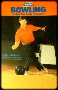 Weiskopf & Pezzano : Sports Illustrated: Bowling (Plume) por Herm Weiskopf