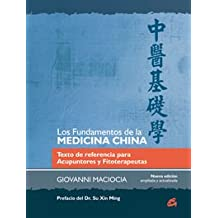 FUNDAMENTOS DE LA MEDICINA CHINA, LOS (Salud natural)