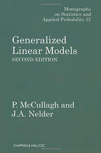 Generalized Linear Models (Monographs on Statistics & Applied Probability, Band 37)
